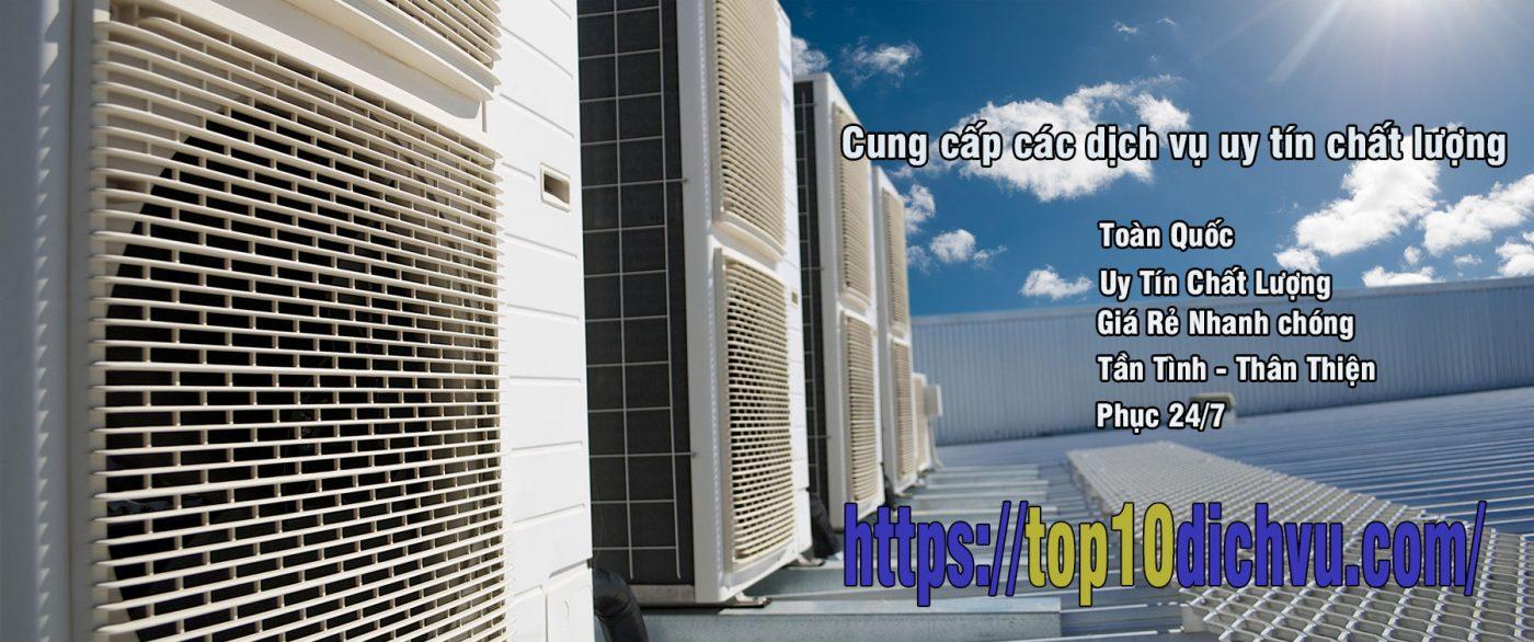 Top 10 dịch vụ vệ sinh máy lạnh/điều hòa tại nhà uy tín nhất ở TPHCM